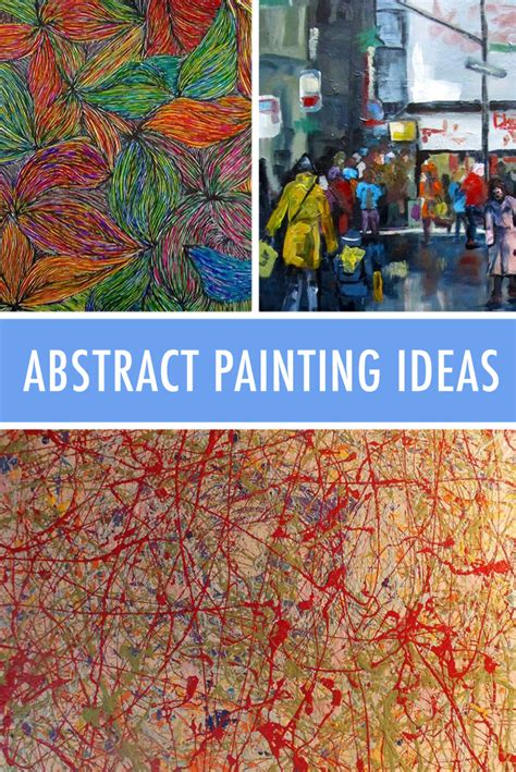 painting ideas express yourself 7 abstract painting ideas