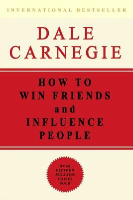 How To Win Friends And Influence People Book By Dale