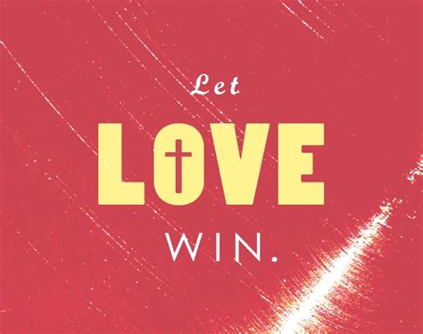 Quotes From Love Wins. QuotesGram