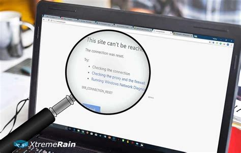 how to fix err connection reset in chrome xtremerain