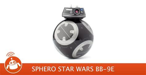 sphero star wars bb  test avis robot connecte