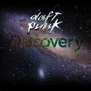 Daft Punk's discovery by Cleverun on deviantART