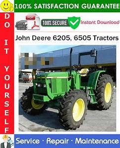 John Deere 6205  6505 Tractors Service Repair Manual Pdf