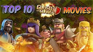 Brand New Clash Of Clans Movie Unreleased Top 10 Full