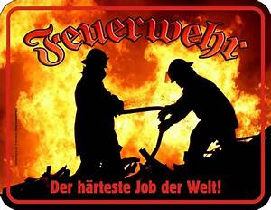 Feuerwehr Jobs Im Ausland : feuerwehr job blech schild spruch fun schilder 22x17 ~ Kayakingforconservation.com Haus und Dekorationen