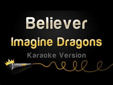 Imagine Dragons Believer Karaoke Version