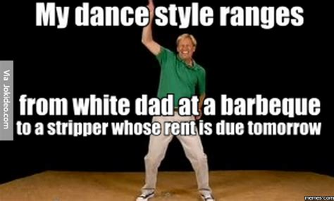 Dance Memes - 25 most funny dance meme pictures that will make you laugh