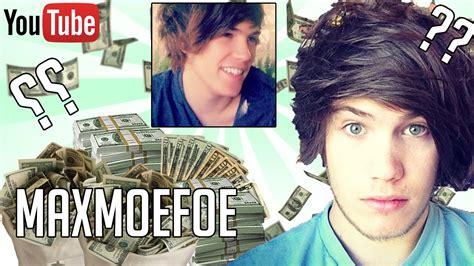 HOW MUCH MONEY DOES MAXMOEFOE MAKE ON YOUTUBE 2016 YouTube