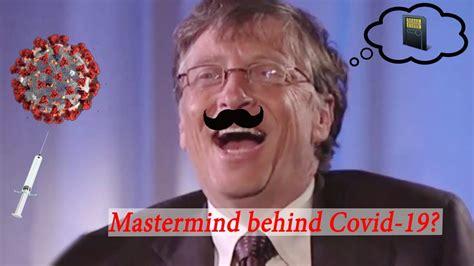 Did Bill Gates Create Covid-19 for WORLD DOMINATION ...