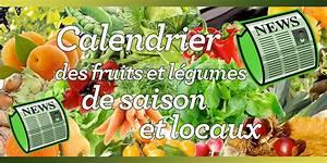 Calendrier Fruits Et Légumes De Saison : calendrier des fruits et l gumes de saison et locaux je ~ Nature-et-papiers.com Idées de Décoration