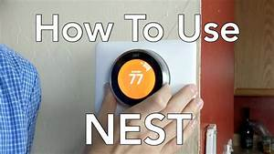 How To Use The Nest Learning Thermostat