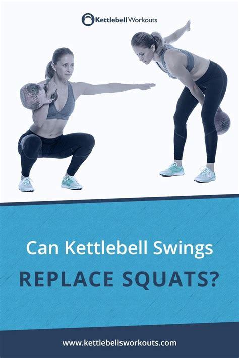 kettlebell swings squats replace use swing kettlebellsworkouts exactly training deadliftingtheproperway