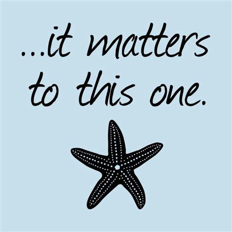 matters    inspirational starfish story poem  matters  shirt teepublic