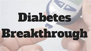 Diabetes Cure News - Big Claims - YouTube