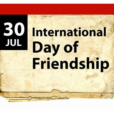 40  International Friendship Day Wishes Ideas