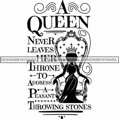 Queen Svg Quotes Cricut Nubian Melanin Silhouette