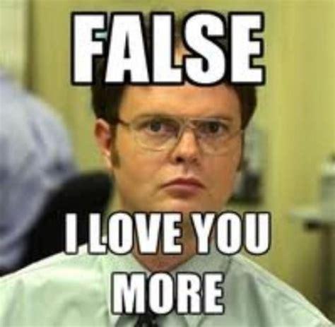 I Love You More Meme - cornymemes 187 corny memes corny jokes corny humorfalse i love you more cornymemes