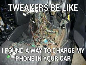 Tweaker Memes - meth meme best collection of funny meth pics