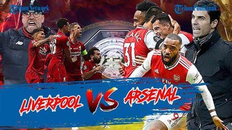 LIVE STREAMING Liverpool Vs Arsenal Carabao Cup Sedang ...