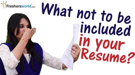 What Not To Put On A Resume by What Not To Be Mentioned In A Resume Ii Top Things You