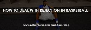 Didn U0026 39 T Get Selected For The Basketball Team  What Are You Going To Do  Quit  Rejection Is Apart
