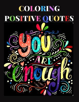 coloring positive quotes    affirmations