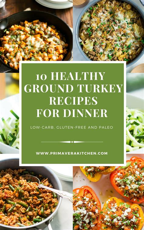 Unrated 35 read more 20 ground turkey recipes for easy meals. 10 Healthy Ground Turkey Recipes for Dinner - Primavera ...