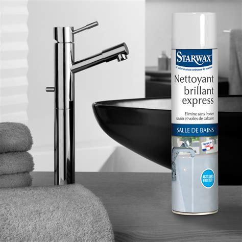 nettoyant brillant express pour salle de bains starwax produits d entretien maison