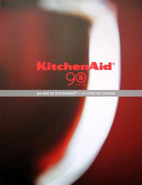 livre cuisine kitchenaid ottoki kitchenaid 90 le livre de cuisine