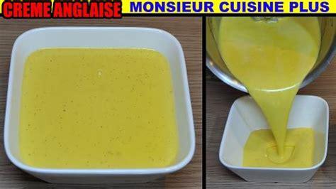 cuisine plus recette crème anglaise recette monsieur cuisine plus thermomix