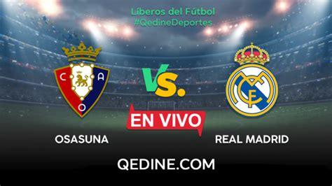 Real Madrid vs. Osasuna EN VIVO: Horarios y canales TV ...