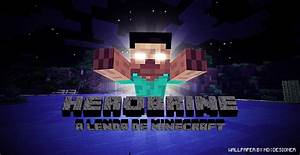 Minecraft Wallpaper Herobrine – Dota 2 and E-Sports Geeks ...