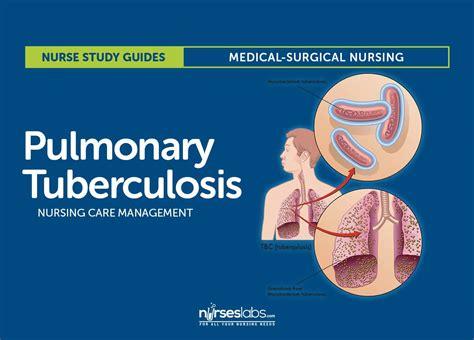 pulmonary tuberculosis nursing care management  study