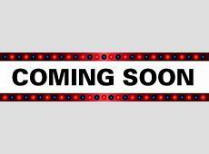 Coming Soon [ocaladriveininfo]