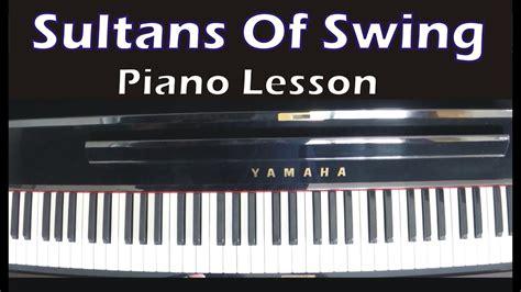 sultans of swing lesson sultans of swing dire straits piano lesson