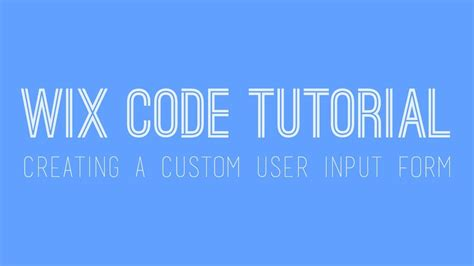 wix custom forms creating a custom user input form in wix wix code wix