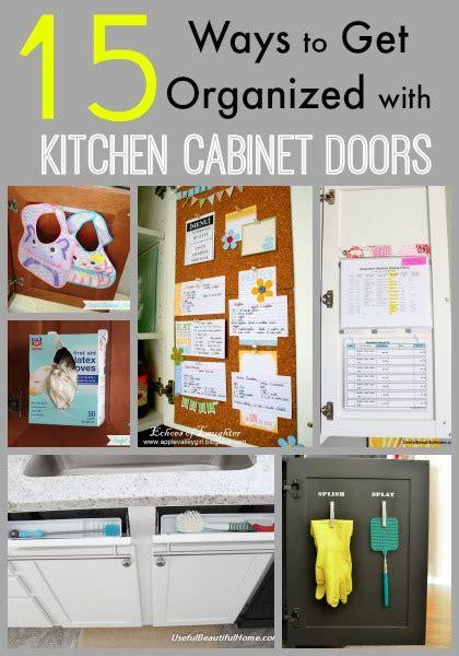 kitchen cupboards organization 15 ways to get organized with kitchen cabinet doors 1051