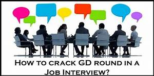 How To Crack Gd Round In A Job Interview