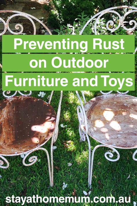 rust furniture outdoor preventing toys removal must mum