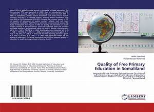 Quality of Free Primary Education in Somaliland, 978-3-659 ...
