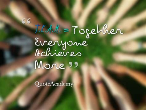 team  teamwork quotes motivational quotes