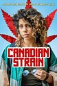 Review: Canadian Strain - Sean Kelly on Movies