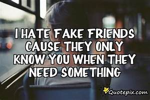 I Hate Fake Friends Quotes. QuotesGram