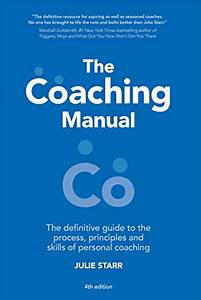 Download  The Coaching Manual  The Definitive Guide To The