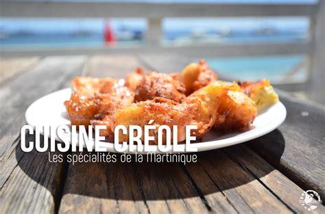cuisine creole cuisine créole les spécialités culinaires de la martinique