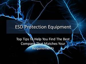 ESD Protection Equipment – Top Tips To Help You Find The ...