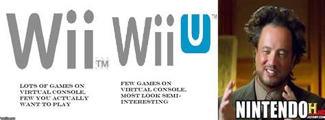 Wii Memes - wii vs wii u virtual console meme imgflip