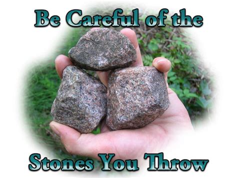 careful   stones  throw biblical proof
