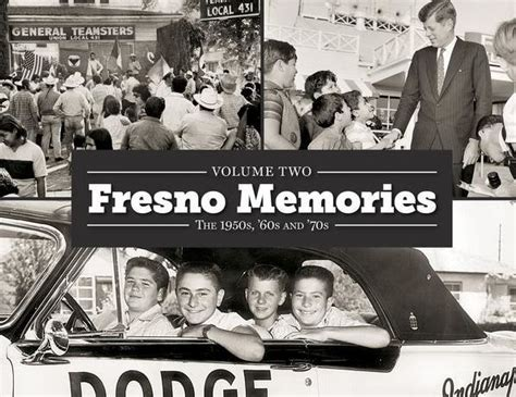 barnes and noble fresno fresno memories volume ii the 1950s 60s and 70s by