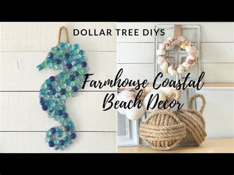 dollar tree diy farmhouse coastal beach decor youtube